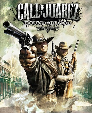 Call of Juarez Bound in Blood | RePack By R.G. REVOLUTiON