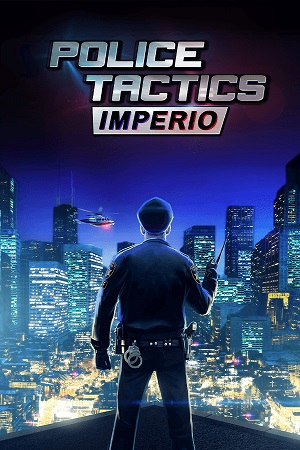 Police Tactics Imperio | Repack by R.G Freedom